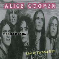 Cooper Alice - Live In Toronto