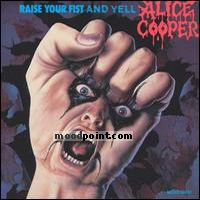 Cooper Alice - Raise Your Fist And Yell Album