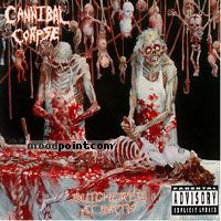 Corpse Cannibal - Butchered At Birth Album