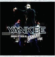 Daddy Yankee - Ahora Le Toca Al Cangri! Live Album