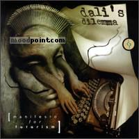 DaliS Dilemma - Manifesto For Futurism Album
