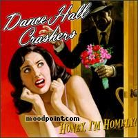 Dance Hall Crashers - Honey I