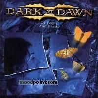 Dark At Dawn - Of Decay And Desire Album