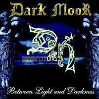 Dark Moor - Between Light and Darkness Album