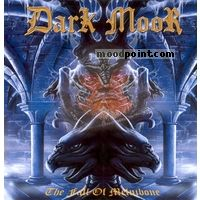 Dark Moor - The Fall Of Melnibone Album