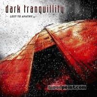 Dark Tranquillity - Lost to Apathy (Mini-Album) Album