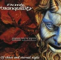 Dark Tranquillity - Of Chaos And Eternal Night (EP) Album