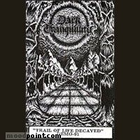 Dark Tranquillity - Trail Of Life Decayed (Demo) Album