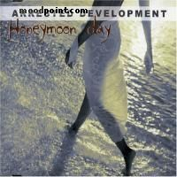 Development Arrested - Honeymoon Day Album