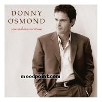 Donny osmond - Somewhere In Time: Classic Love Album