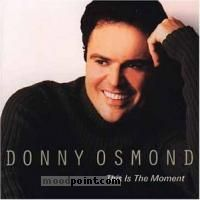 Donny osmond - This Is The Moment (CD1) Album