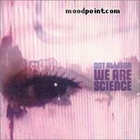 Dot Allison - We Are Science Album