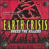 Earth Crisis - Breed The Killers Album