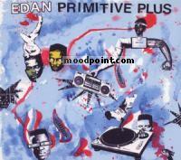 Edan - Primitive Plus Album