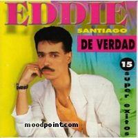 Eddie Santiago - De Verdad: 15 Super Exitos Album