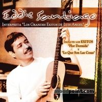 Eddie Santiago - Eddie Santiago Interpreta los Grandes Exitos de Lu Album