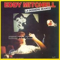 Eddy Mitchell - La Derniere seance Album