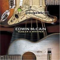 Edwin Mccain - Scream and Whisper Album