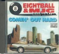 Eightball and MJG - Comin Out Hard Album
