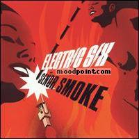 Electric Six - Senor Smoke Album