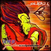 Eligh - GasDream Album