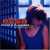 Elisa - [1997] -ristampa 1998] Pipes and flowers Album