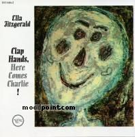 Ella Fitzgerald - Clap Hands, Here Comes Charlie! Album