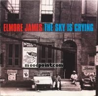 Elmore James - The Sky Is Crying Album