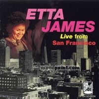Etta James - Live From San Fransciso Album