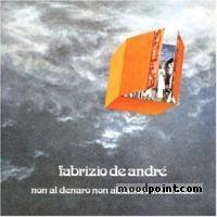 Fabrizio De Andre - Non Al Denaro,Non All