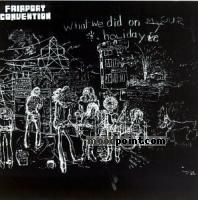 Fairport Convention - What We Did on Our Holidays Album