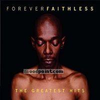 Faithless - Forever Faithless: The Greatest Hits Album