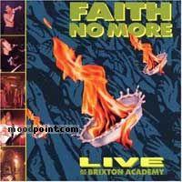 Faith No More - Live At The Brixton Academy Album