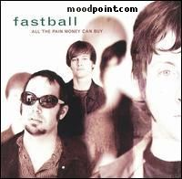 Fastball - All The Pain Money Can Buy Album