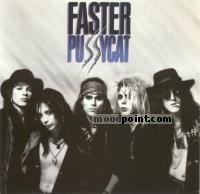 Faster Pussycat - Faster Pussycat Album
