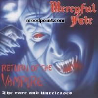 Fate Mercyful - Return Of The Vampire (The Rare and Unreleased) Album