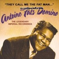 Fats Domino - They Call Me the Fat Man- The Legendary Imperial Recordings Album