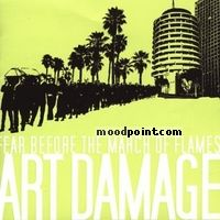 Fear Before The March Of Flames - Art Damage Album