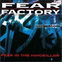Fear Factory - Fear Is The Mindkiller Album