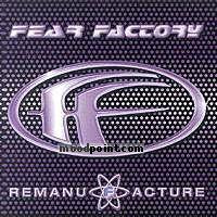 Fear Factory - Remanufacture Album