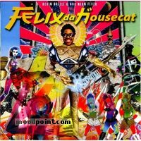 Felix Da Housecat - Devin Dazzle and The Neon Fever Album