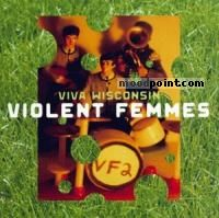 Femmes Violent - Viva Wisconsin Album