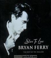 Ferry Bryan - Slave To Love: Best Of The Ballads Album