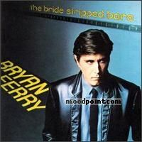 Ferry Bryan - The Bride Stripped Bare Album