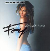 Fey - La Fuerza Del Destino Album