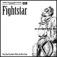 Fightstar - Fightstar - They Liked You Better When You Were Dead (EP) [2005] BYasieisi Album