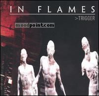 Flames In - Trigger Album