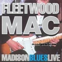Fleetwood Mac - Madison Blues Live Album