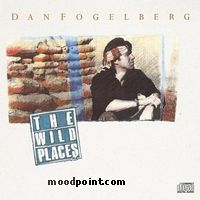 Fogelberg Dan - The Wild Places Album