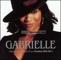 Gabrielle - Dreams Can Come True: Greatest Hits, Vol. 1 Album
